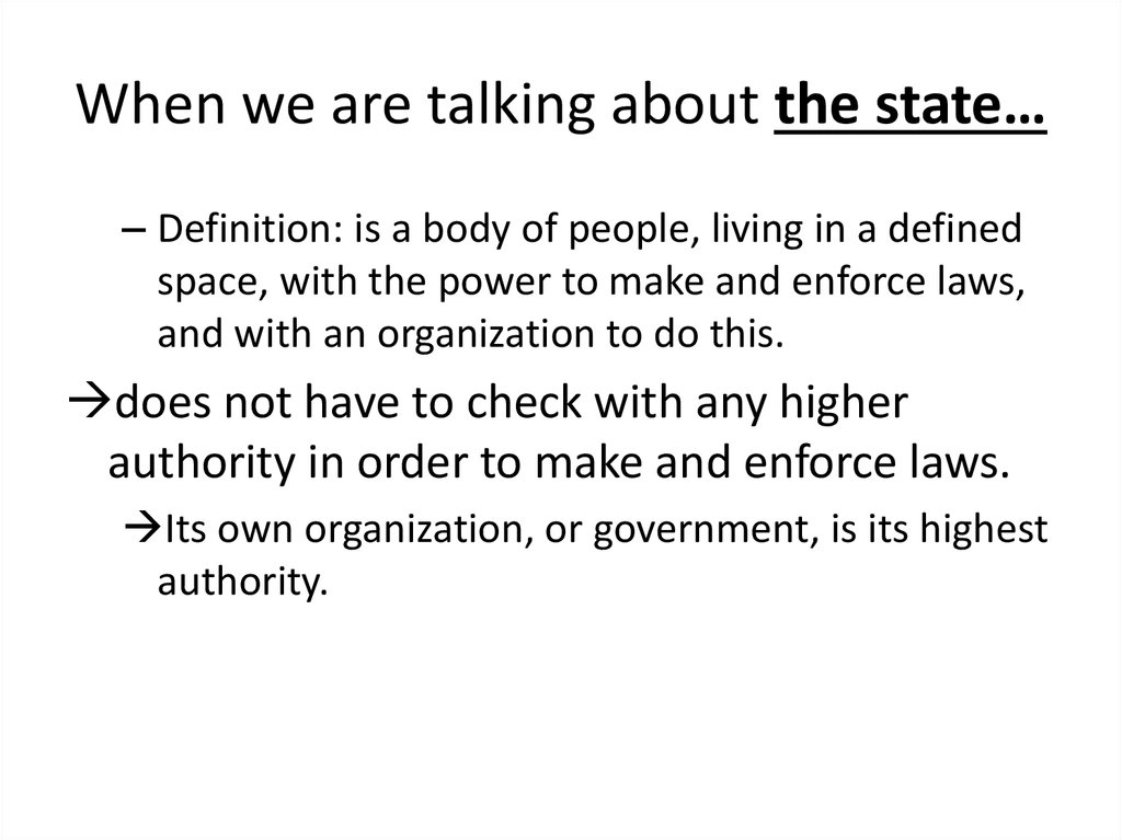 When we are talking about the state…