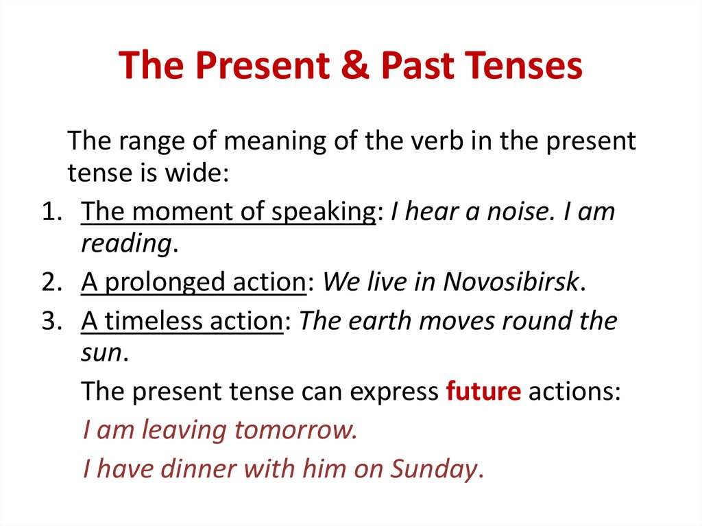 The Present & Past Tenses