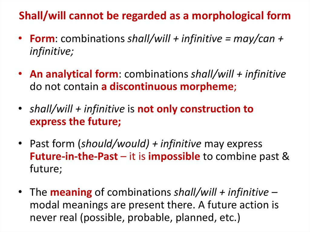 Shall/will cannot be regarded as a morphological form