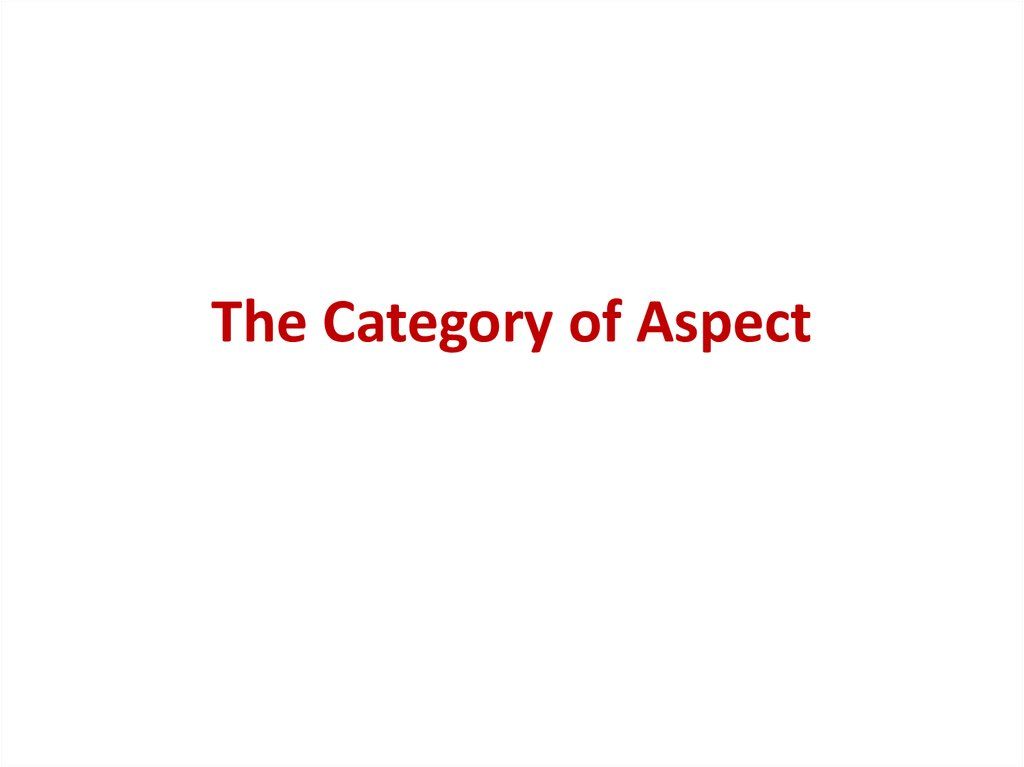 The Category of Aspect