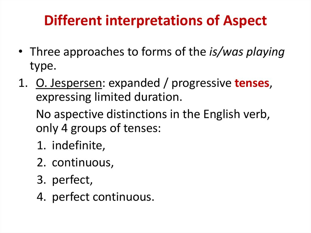 Different interpretations of Aspect