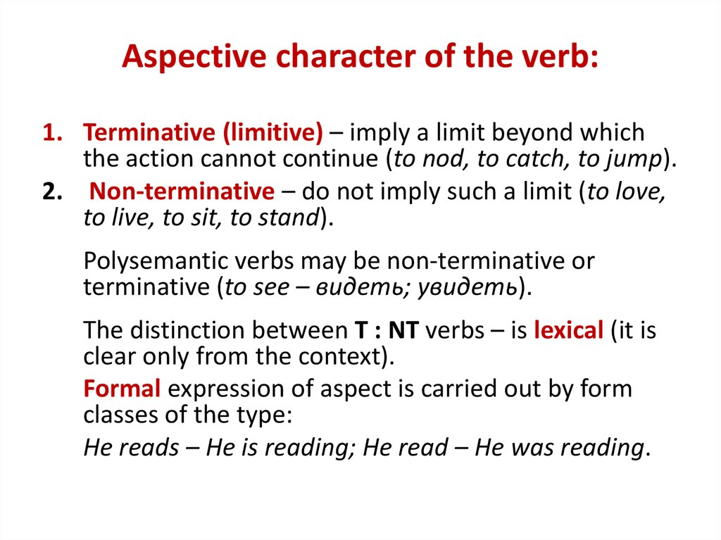 Aspective character of the verb: