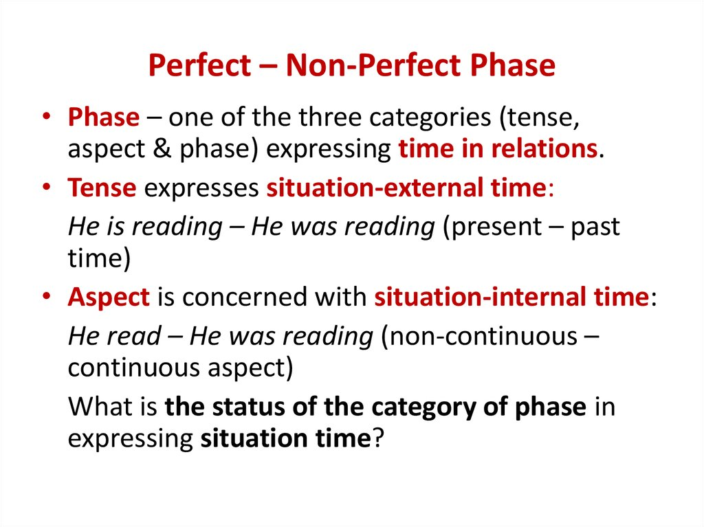 Perfect – Non-Perfect Phase