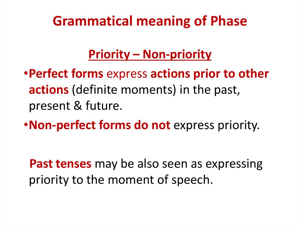 Grammatical meaning of Phase