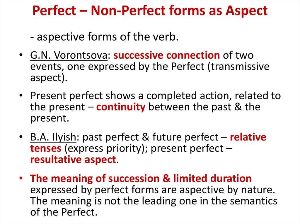 Perfect – Non-Perfect forms as Aspect
