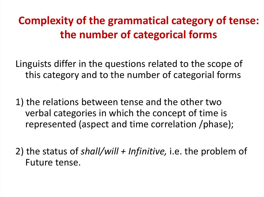 Complexity of the grammatical category of tense: the number of categorical forms