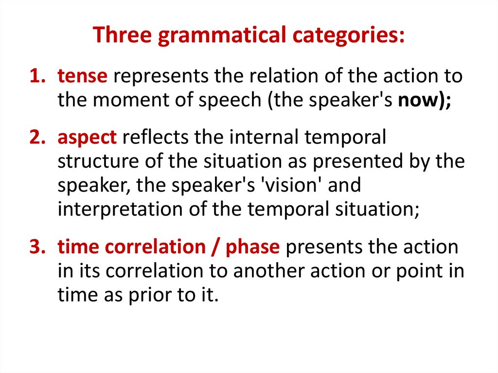 Three grammatical categories: