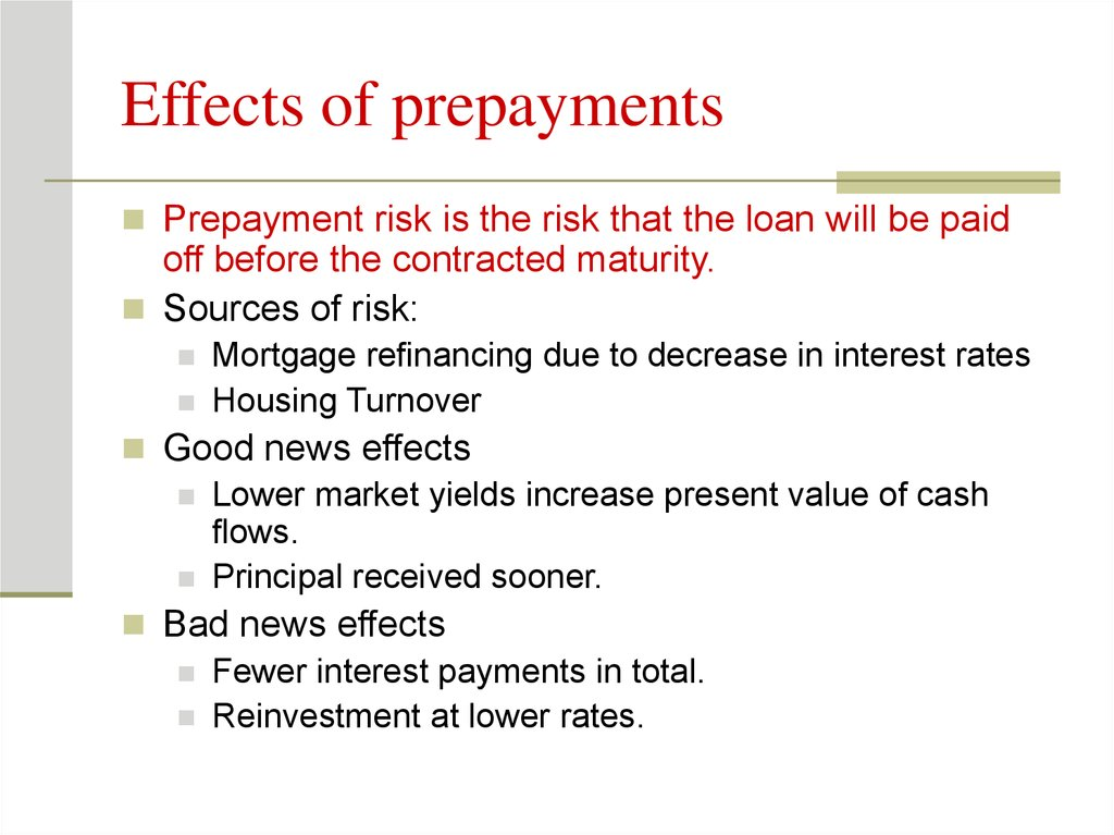 Effects of prepayments