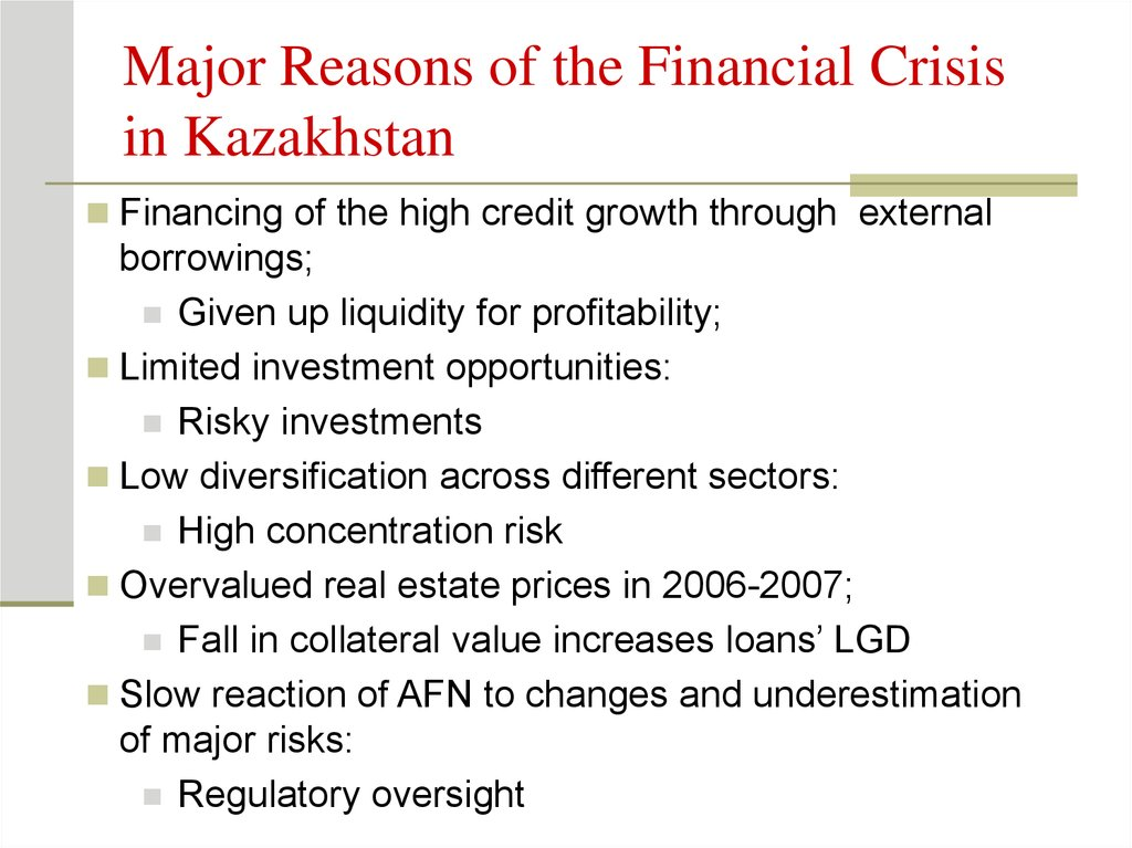Major Reasons of the Financial Crisis in Kazakhstan