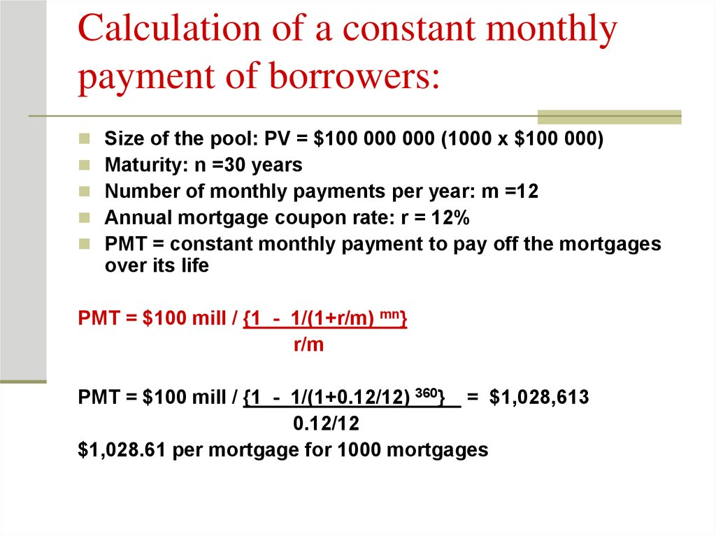 Calculation of a constant monthly payment of borrowers: