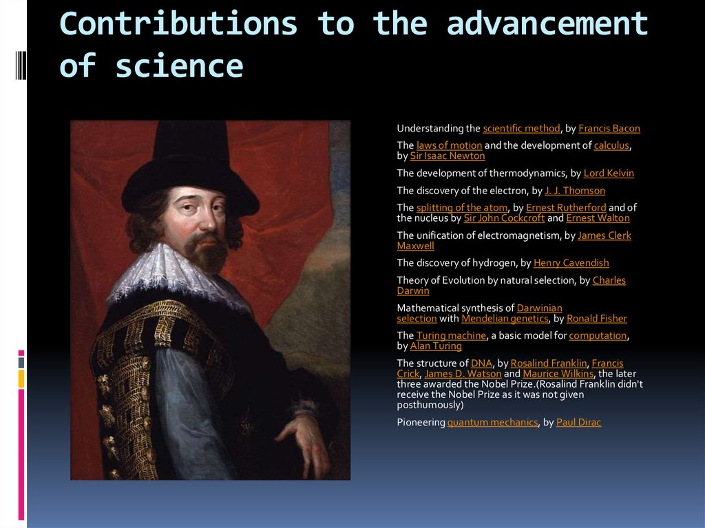 Contributions to the advancement of science