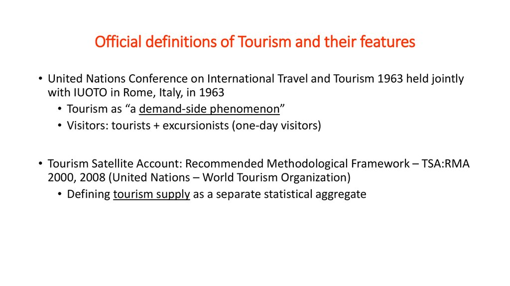 Official definitions of Tourism and their features