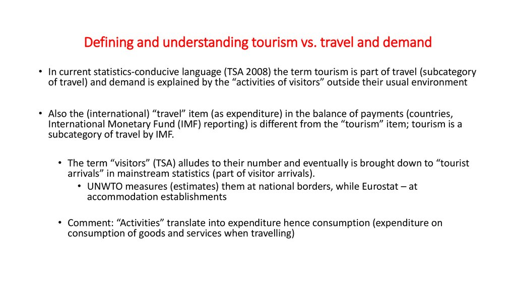 Defining and understanding tourism vs. travel and demand