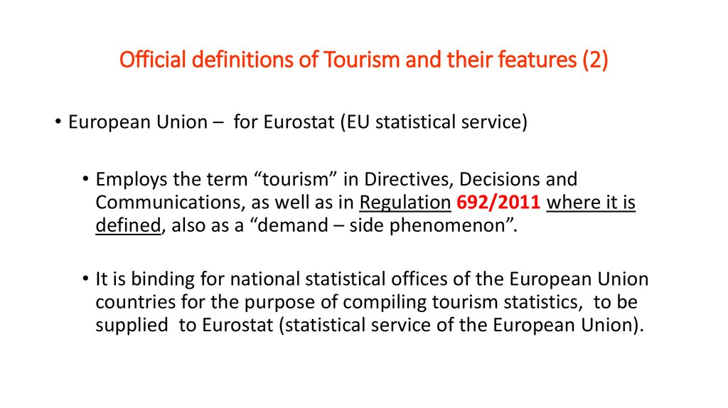 Official definitions of Tourism and their features (2)