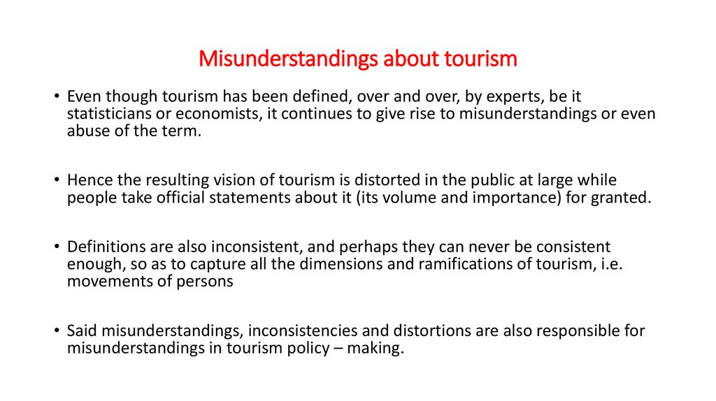 Misunderstandings about tourism