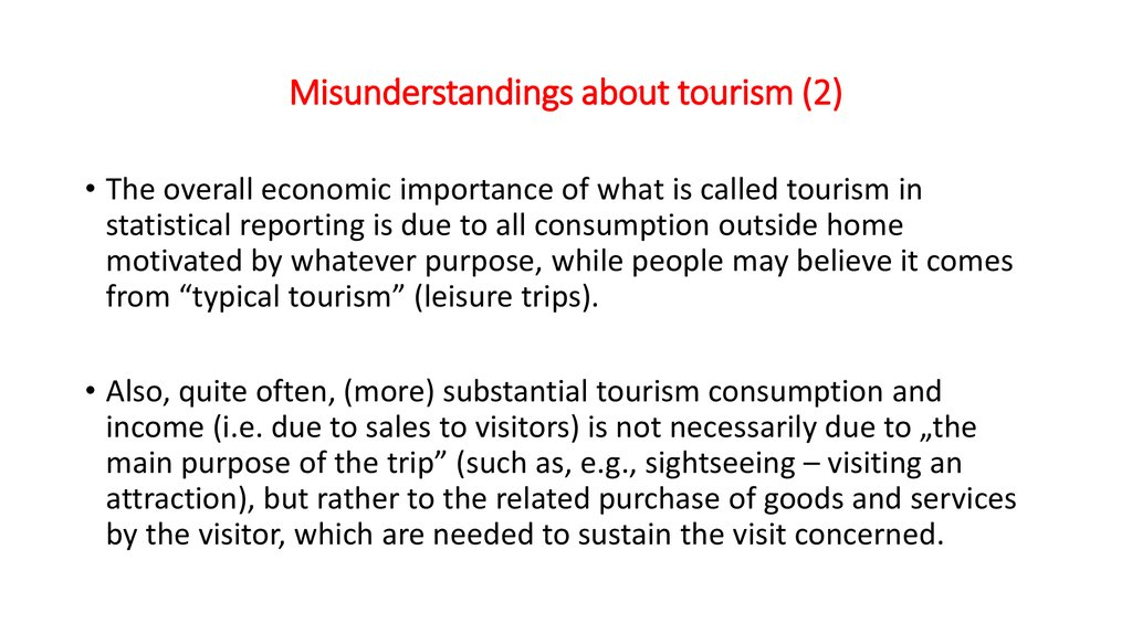 Misunderstandings about tourism (2)