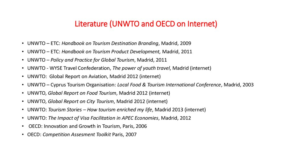 Literature (UNWTO and OECD on Internet)