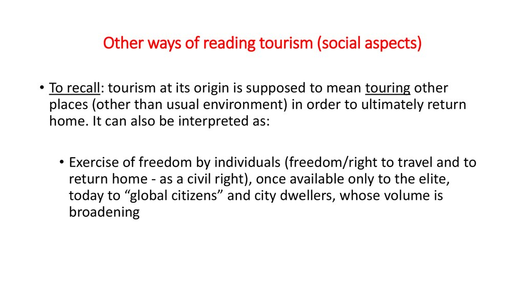 Other ways of reading tourism (social aspects)