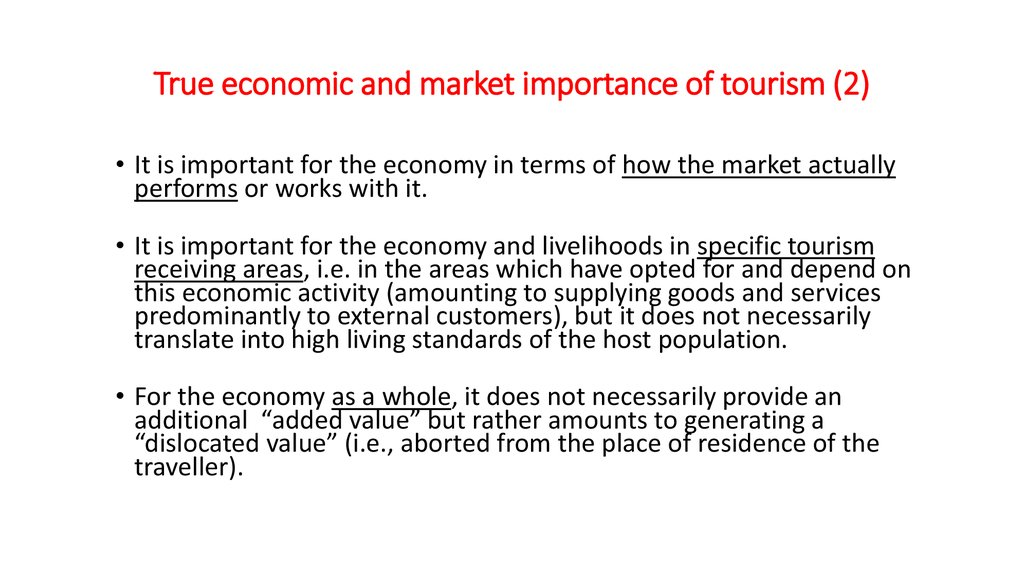 True economic and market importance of tourism (2)