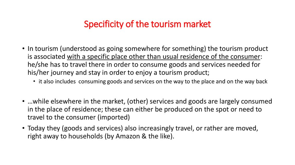 Specificity of the tourism market