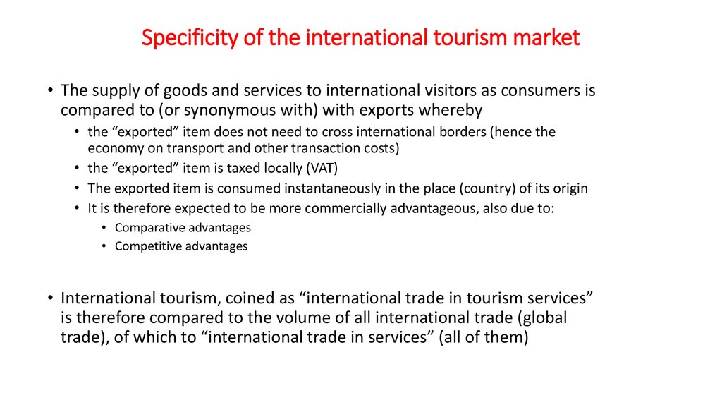 Specificity of the international tourism market
