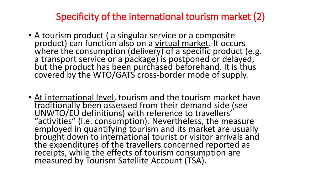 Specificity of the international tourism market (2)