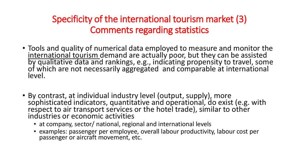 Specificity of the international tourism market (3) Comments regarding statistics