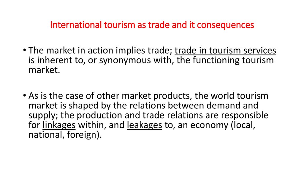 International tourism as trade and it consequences