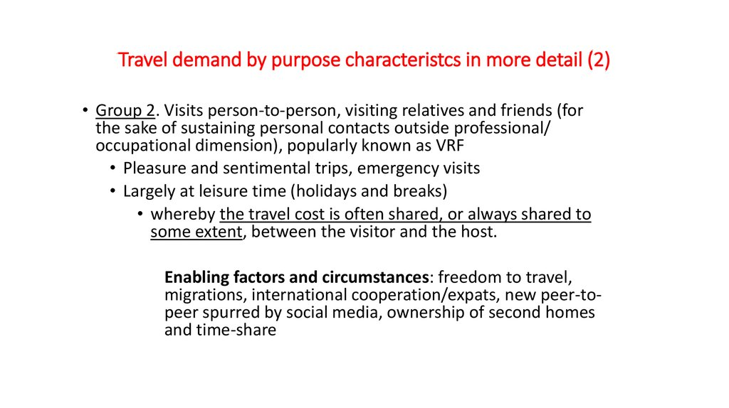 Travel demand by purpose characteristcs in more detail (2)