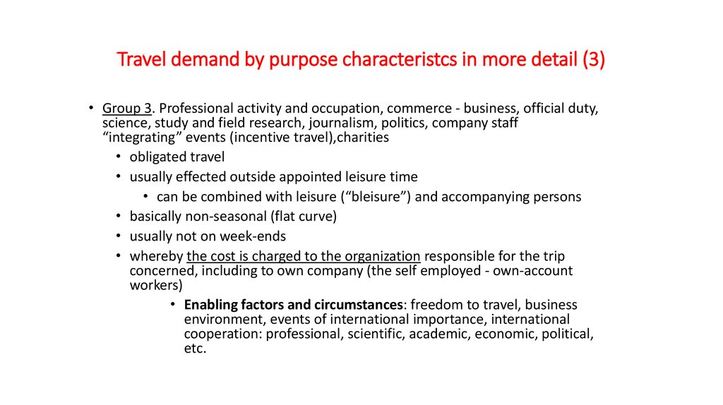 Travel demand by purpose characteristcs in more detail (3)