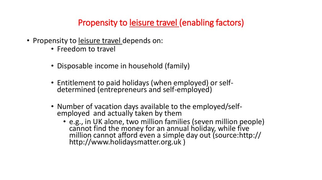 Propensity to leisure travel (enabling factors)