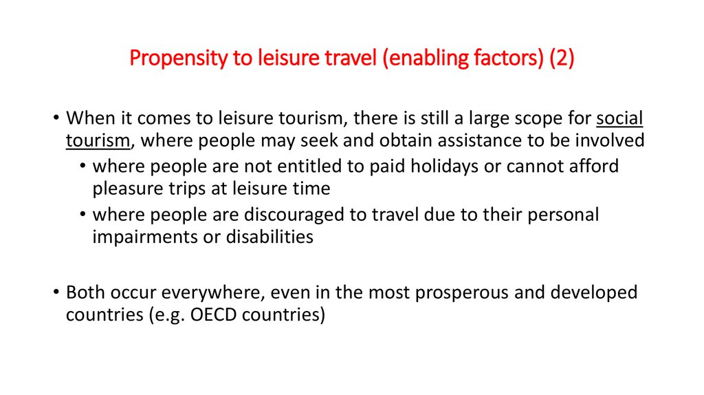 Propensity to leisure travel (enabling factors) (2)