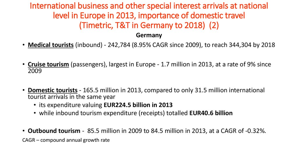 International business and other special interest arrivals at national level in Europe in 2013, importance of domestic travel