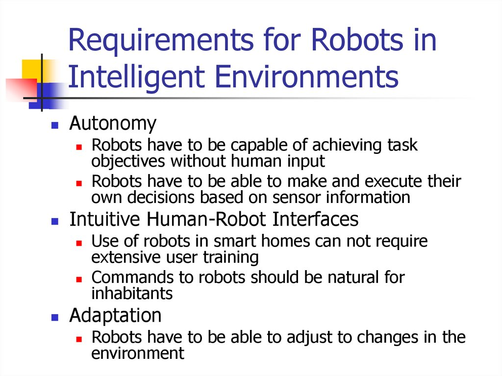 Requirements for Robots in Intelligent Environments