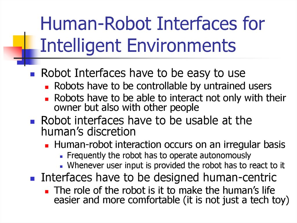 Human-Robot Interfaces for Intelligent Environments