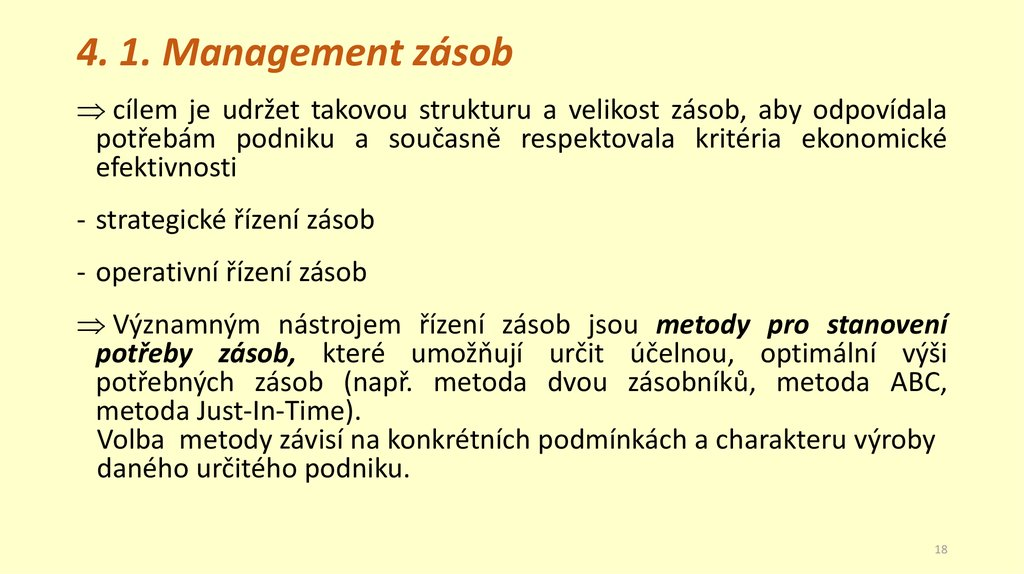 4. 1. Management zásob