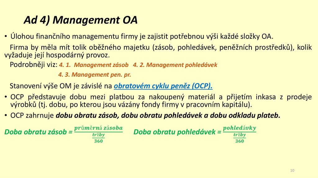 Ad 4) Management OA