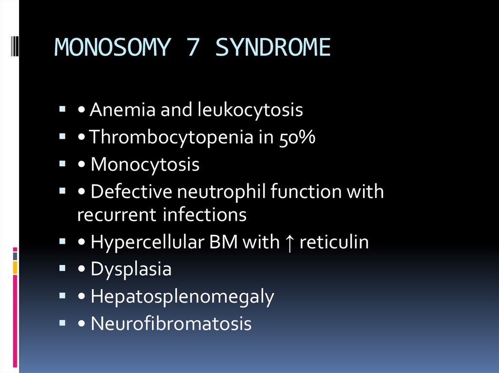 MONOSOMY 7 SYNDROME