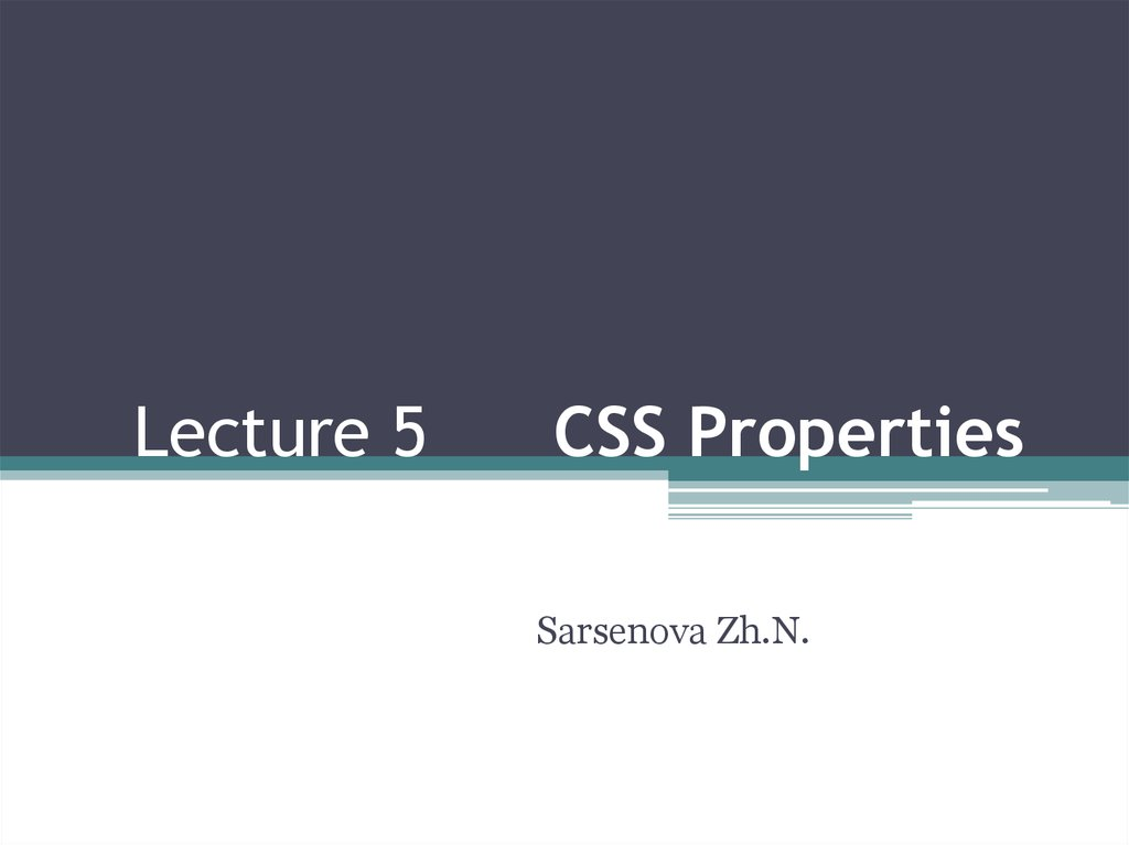 Lecture 5 CSS Properties