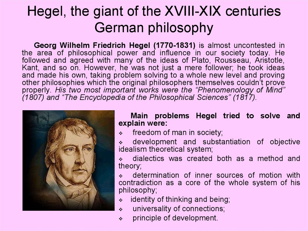 Hegel, the giant of the XVIII-XIX centuries German philosophy