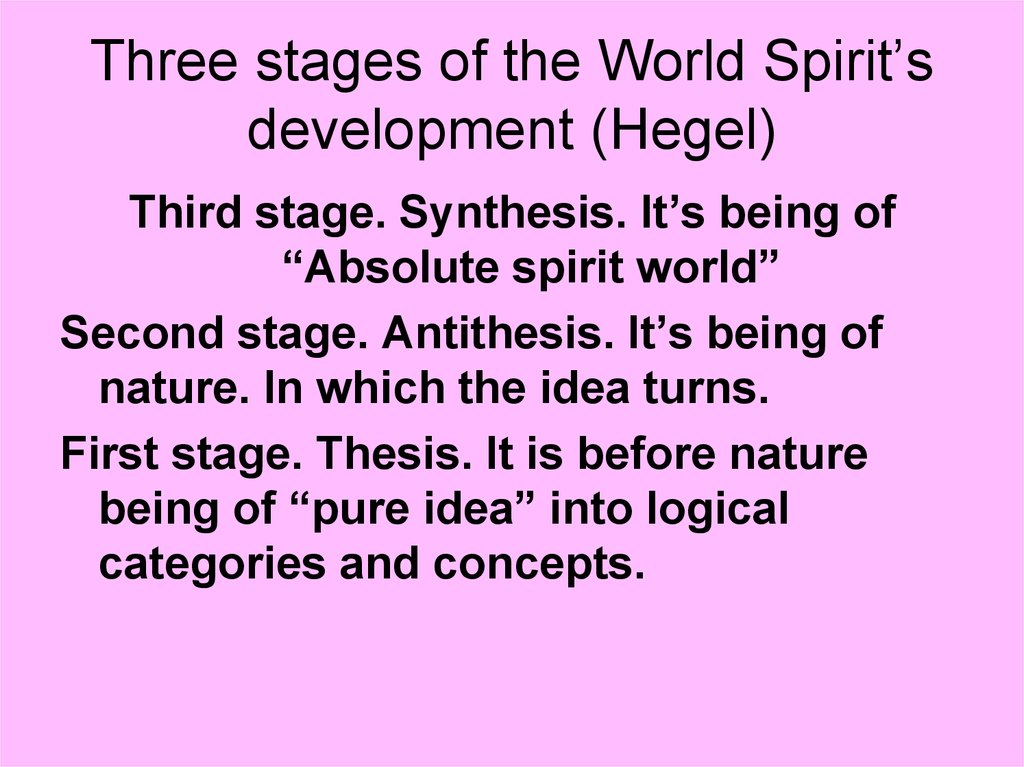 Three stages of the World Spirit's development (Hegel)