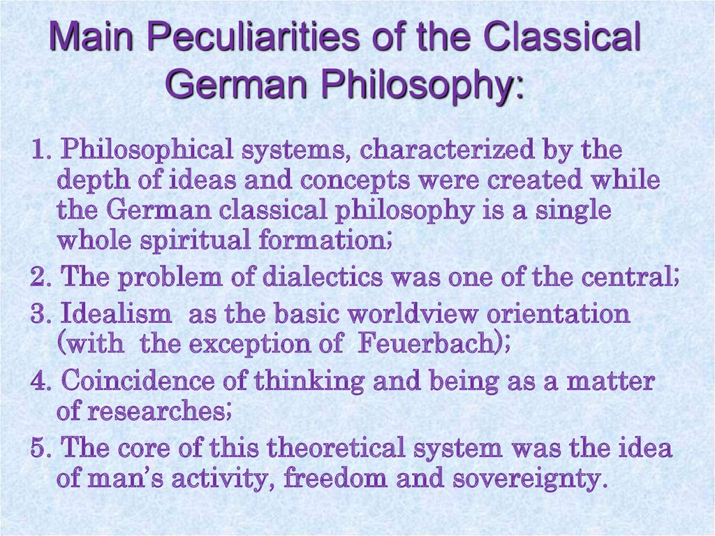 Main Peculiarities of the Classical German Philosophy: