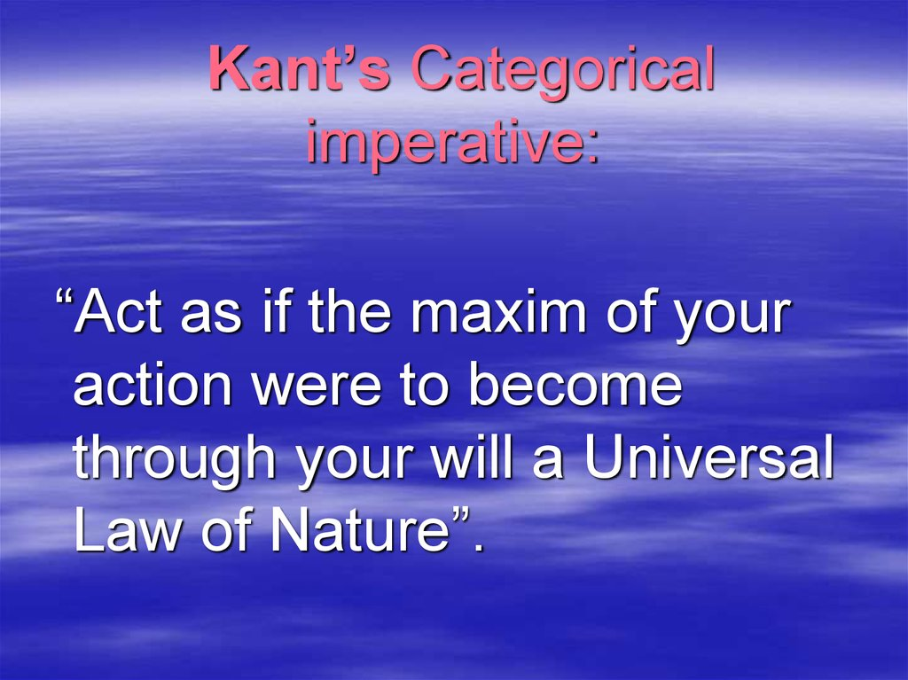 Kant's Categorical imperative: