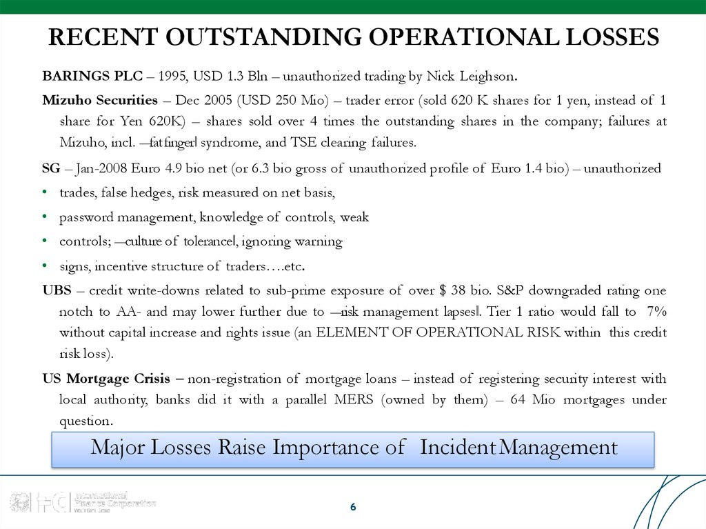 RECENT OUTSTANDING OPERATIONAL LOSSES