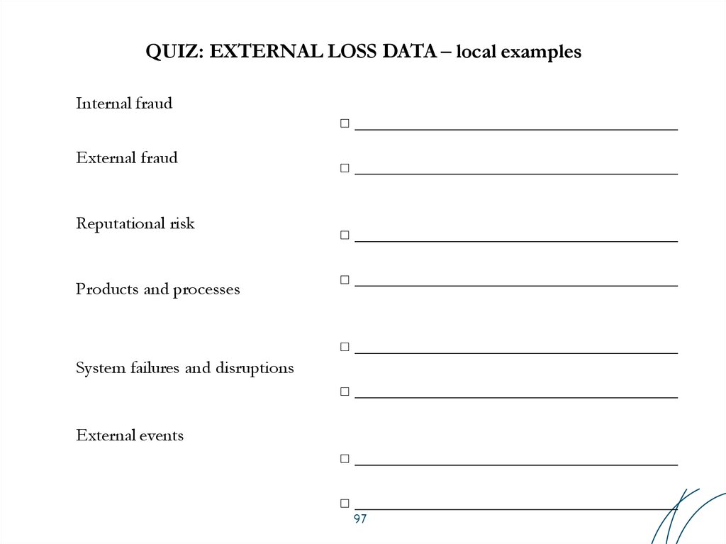 QUIZ: EXTERNAL LOSS DATA – local examples