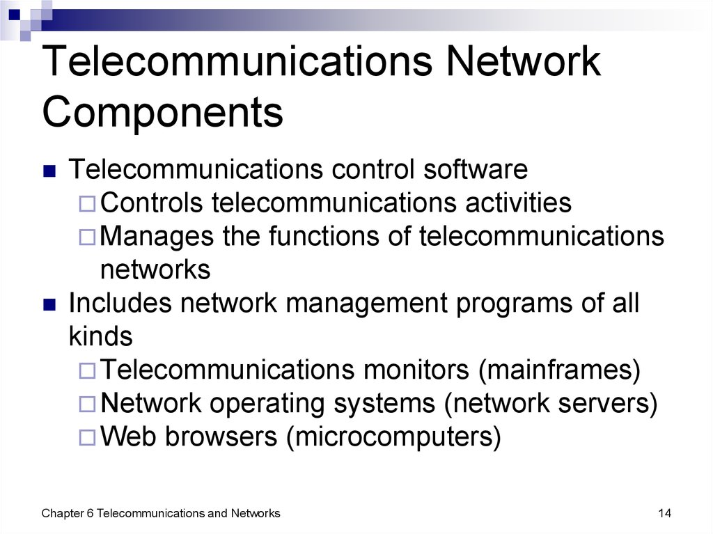 Telecommunications Network Components