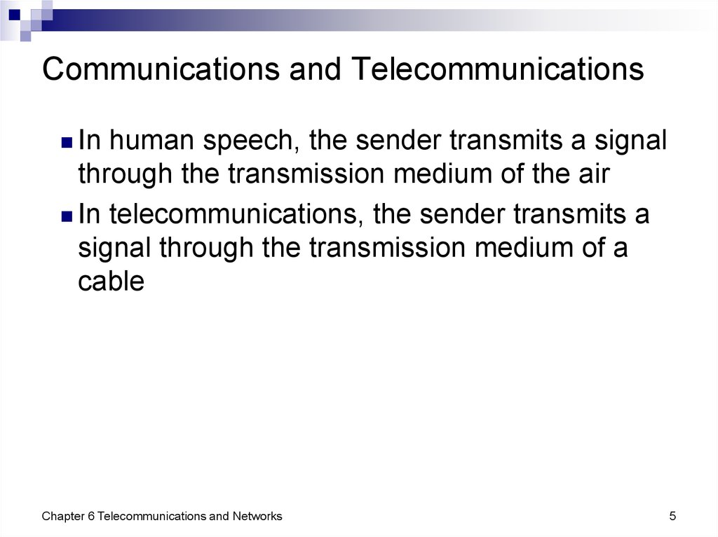 Communications and Telecommunications