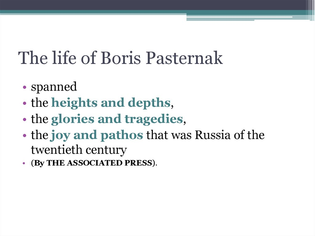 The life of Boris Pasternak