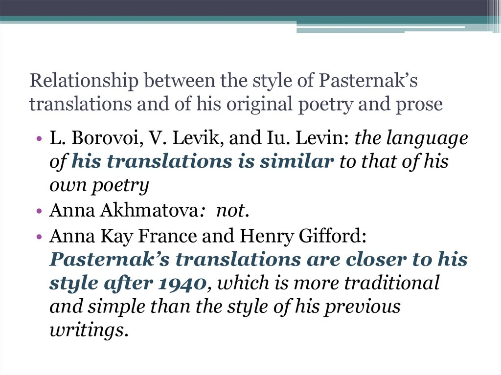 Relationship between the style of Pasternak's translations and of his original poetry and prose