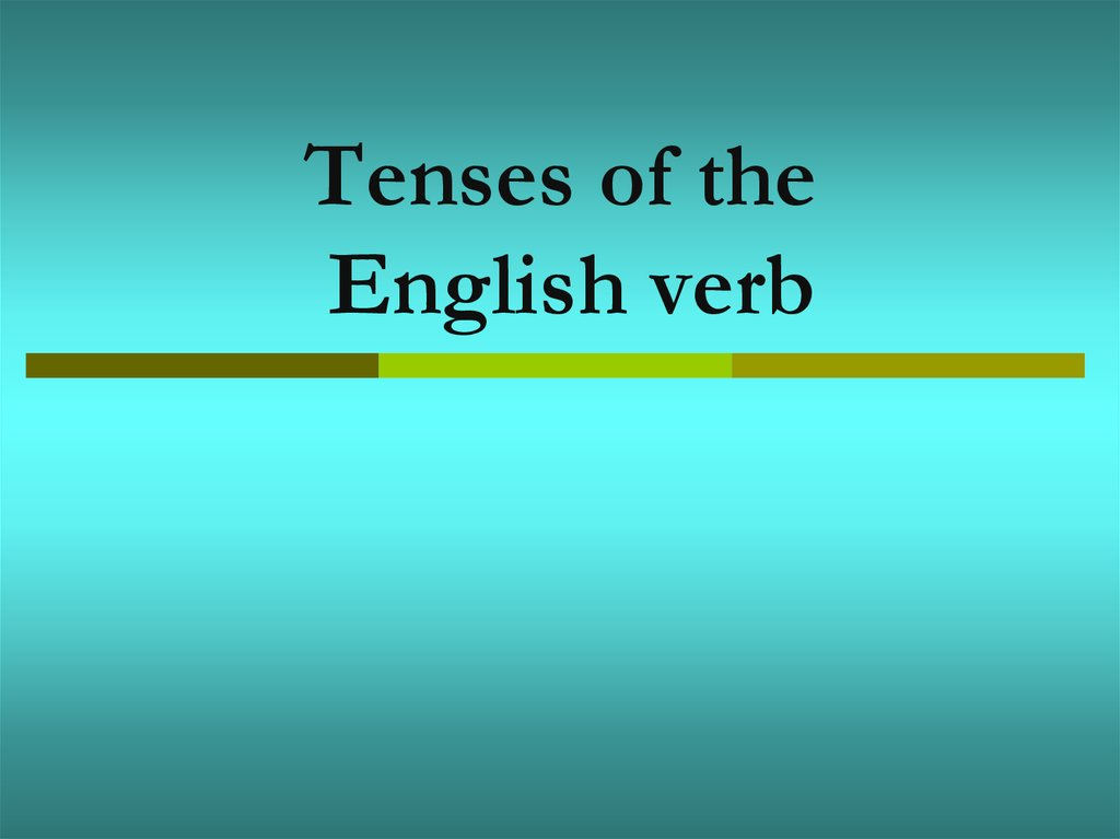Tenses of the English verb